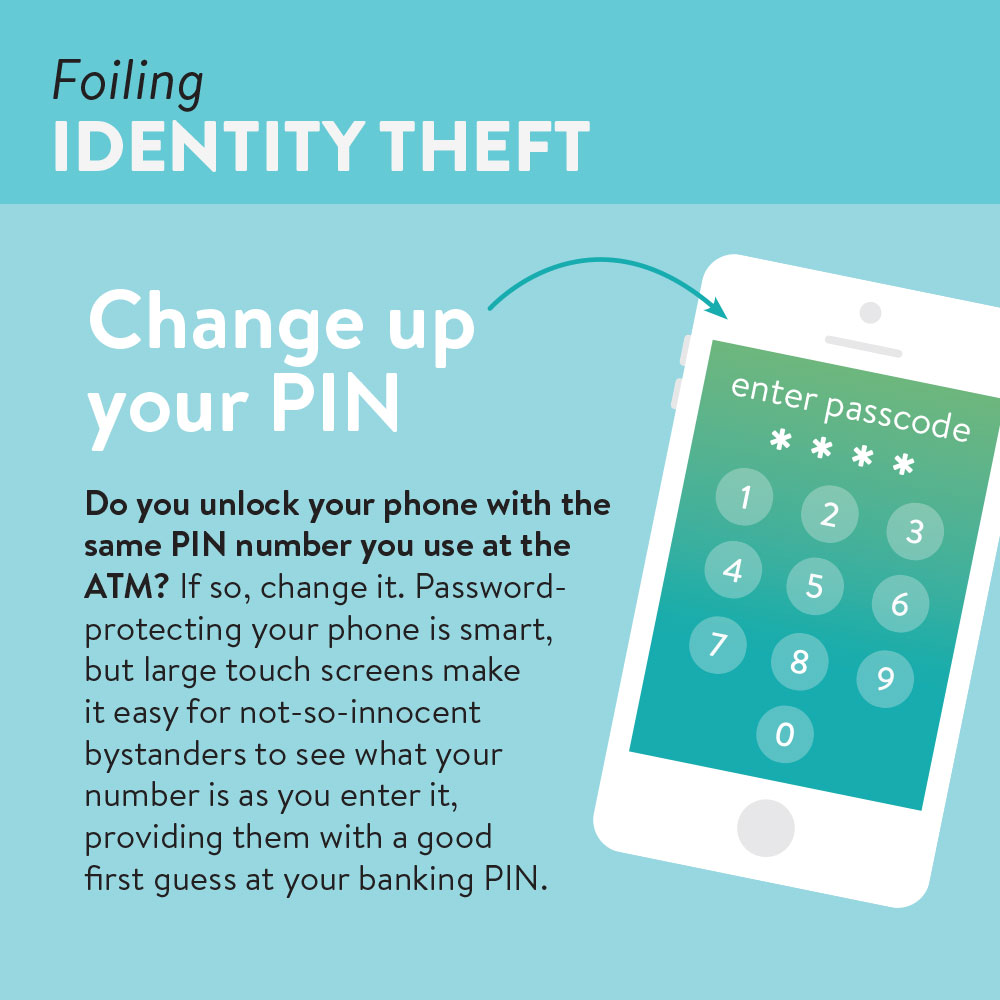 Foiling identity theft | change your PIN