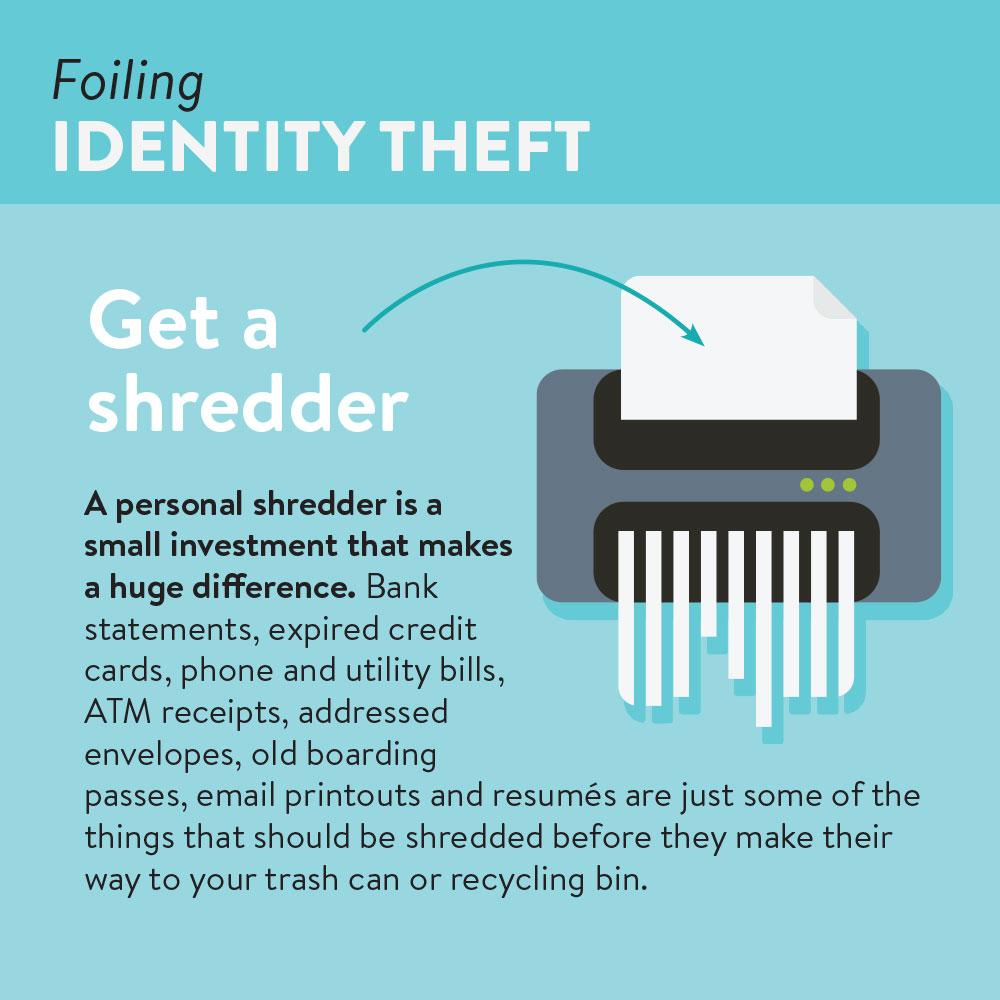 Foiling identity theft | get a shredder