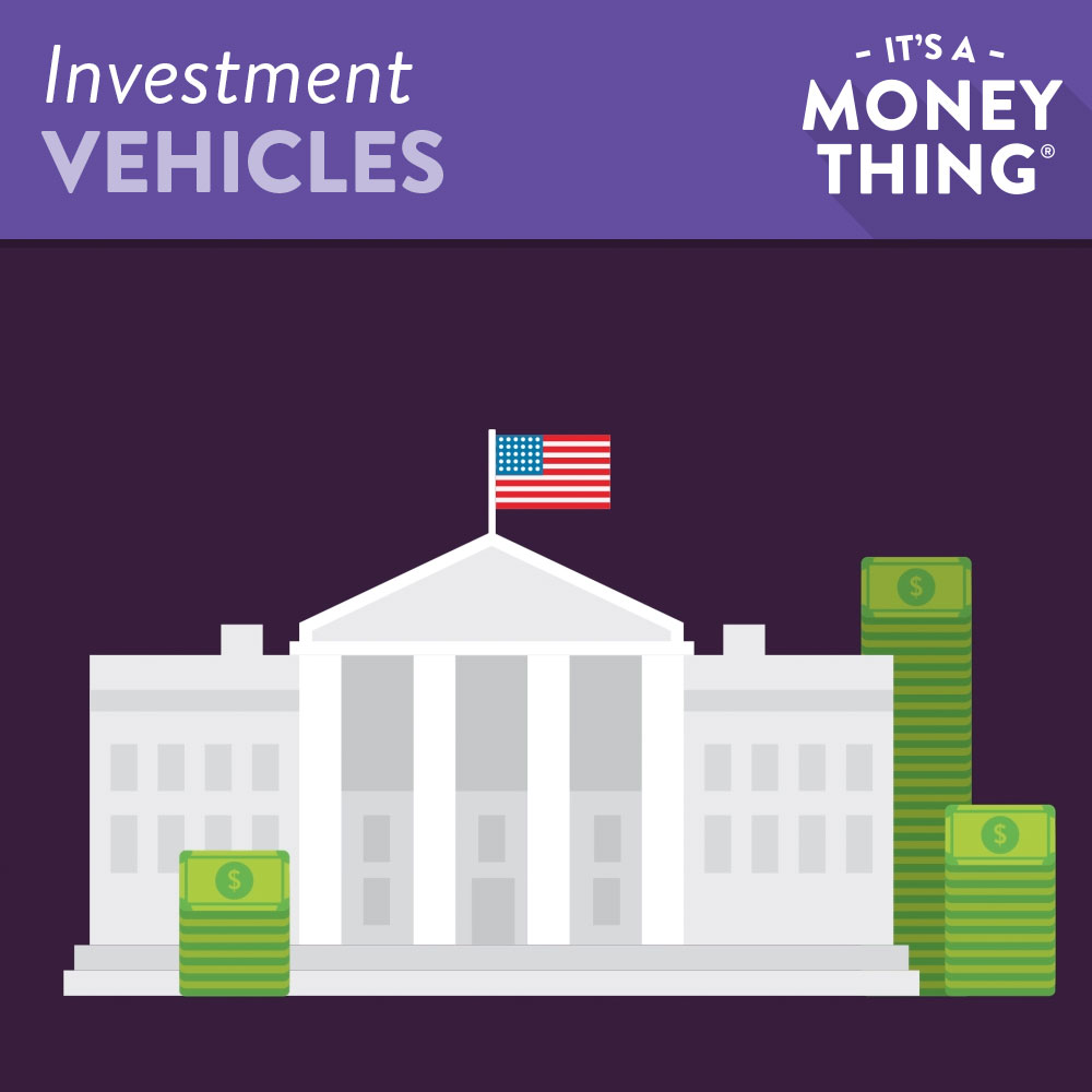 Investment Vehicles | Government issuing bonds