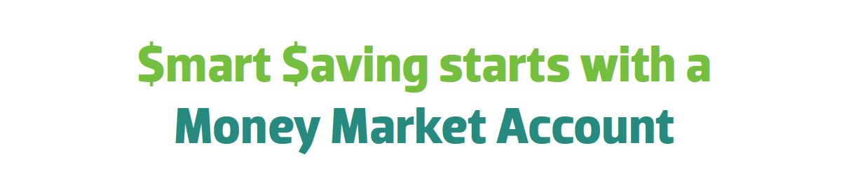 Smart Saving starts with a money market account